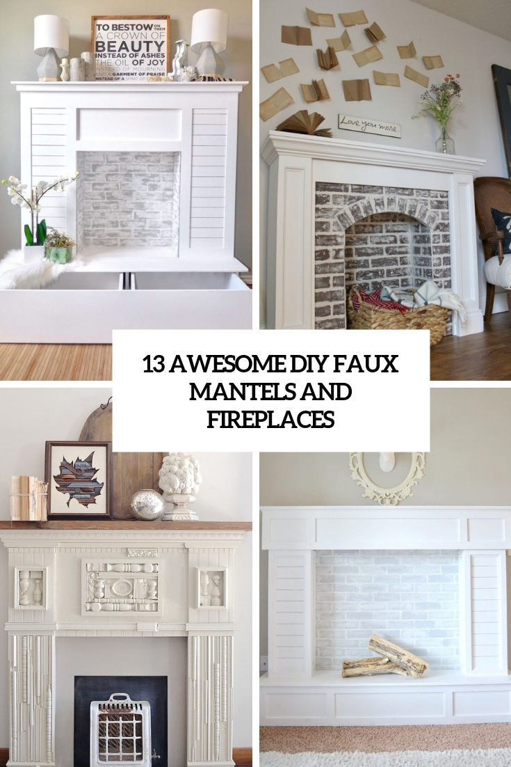 13 Awesome DIY Faux Fireplaces And Mantels