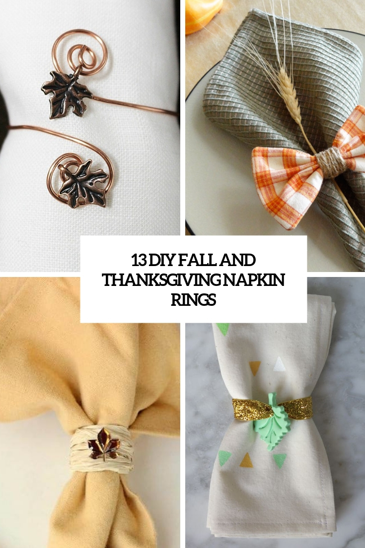 13 Diy Fall And Thanksgiving Napkin Rings Shelterness