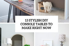 13 stylish diy console tables to make right now cover