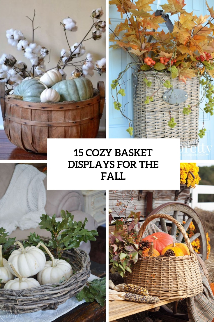 cozy fall basket displays for the fall cover