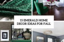 15 emerald home decor ideas for fall cover
