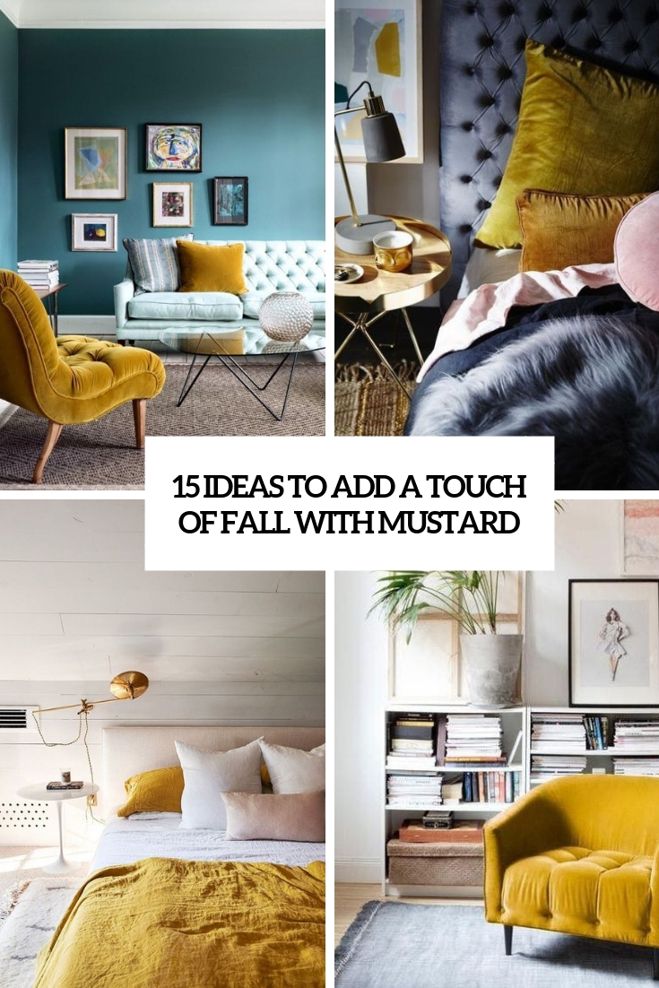 15 Ideas To Add A Touch Of Fall With Mustard