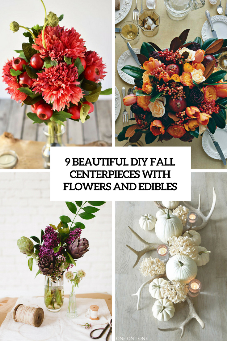 9 beautiful diy fall centerpieces with flowers and edibles cover