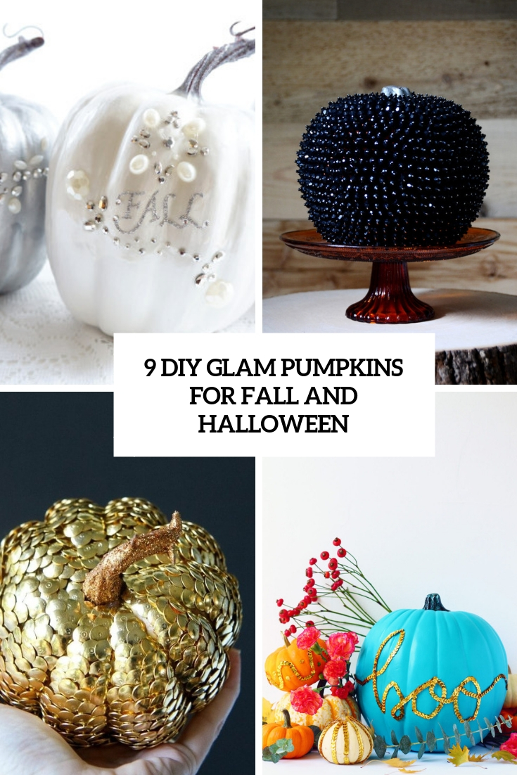 9 DIY Glam Pumpkins For Fall And Halloween