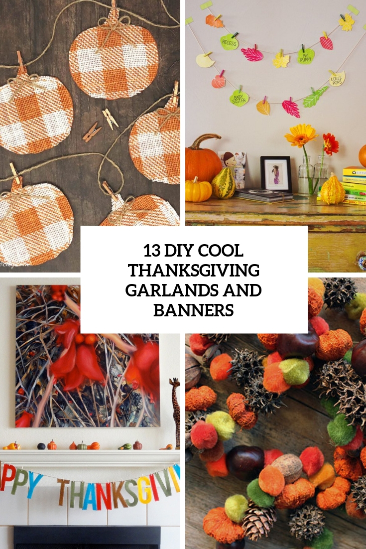 13 Cool DIY Thanksgiving Garlands And Banners