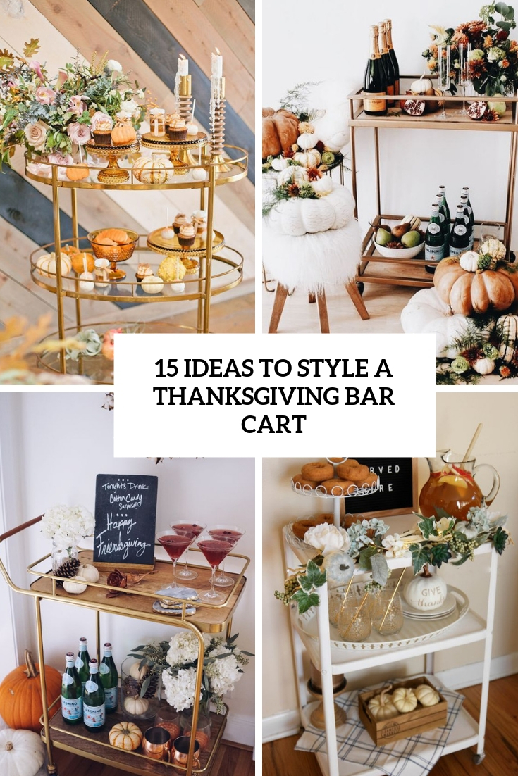 ideas to style a thanksgiving bar cart cover