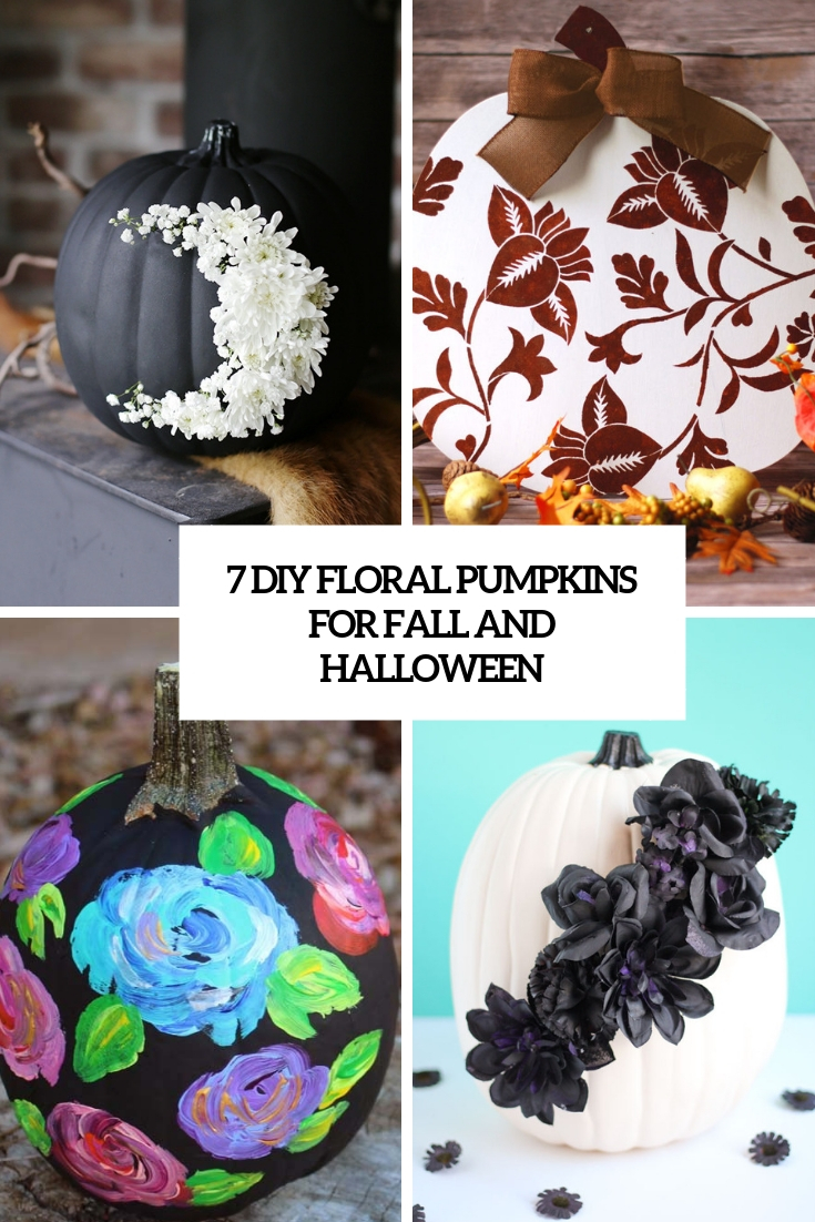 7 diy floral pumpkins for fall and halloween cover