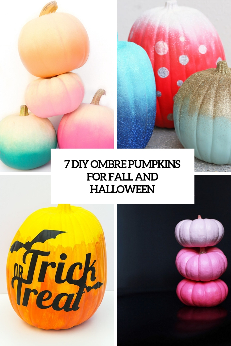 7 diy ombre pumpkins for fall and halloween cover