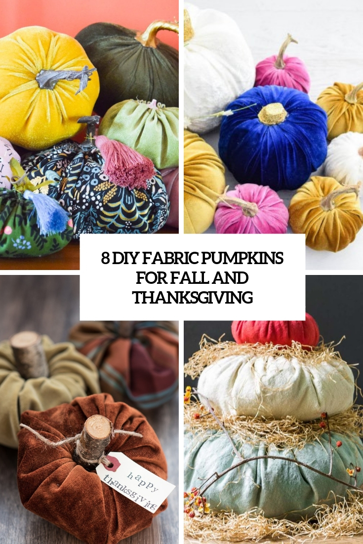 8 diy fabric pumpkins for fall and thanksgiving cover