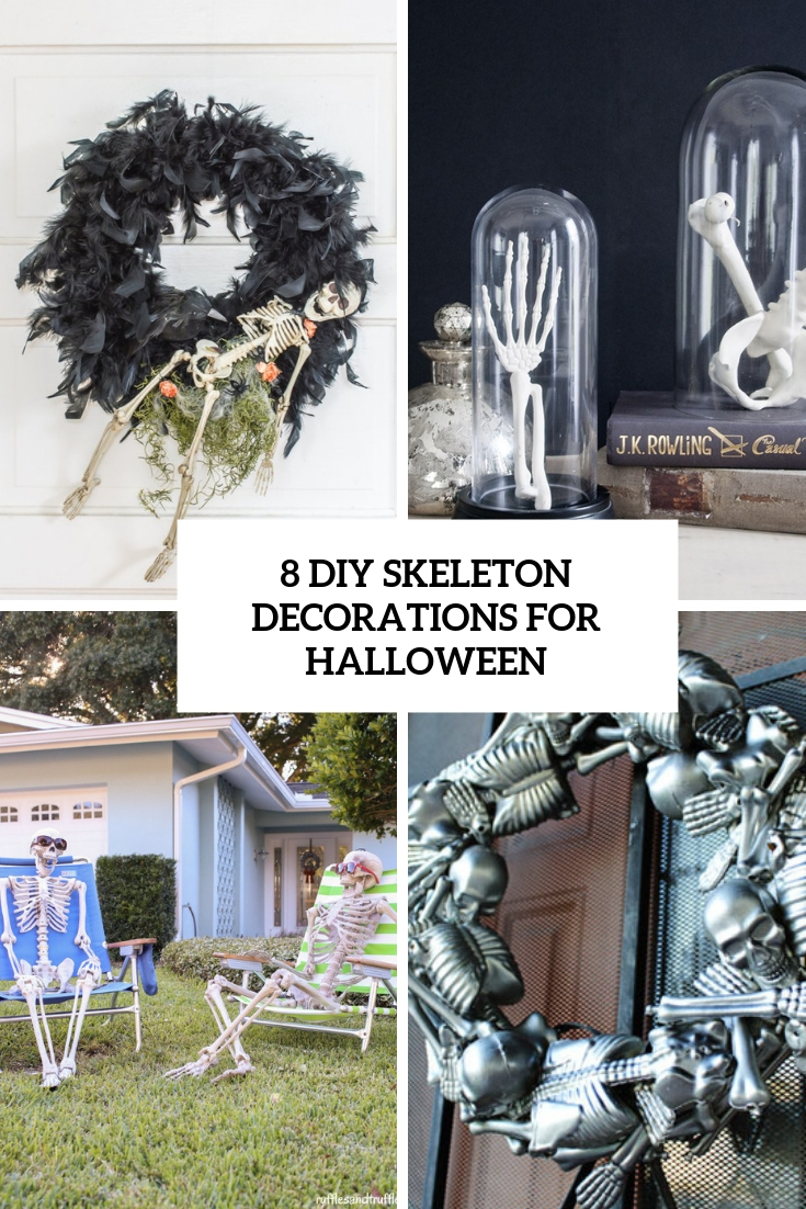 8 diy skeleton decorations for halloween cover