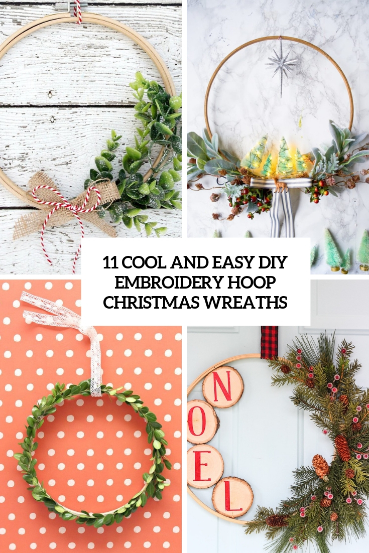 11 Cool And Easy DIY Embroidery Hoop Christmas Wreaths