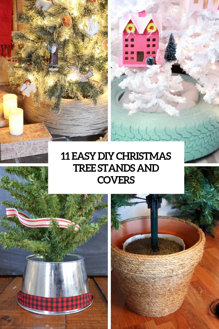 easy diy christmas tree stands and covers cover