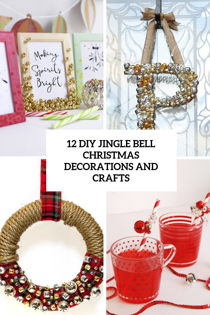 diy jingle bell christmas decorations and crafts cover