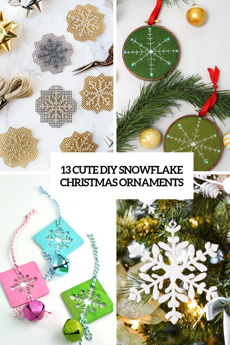13 Cute DIY Snowflake Christmas Ornaments