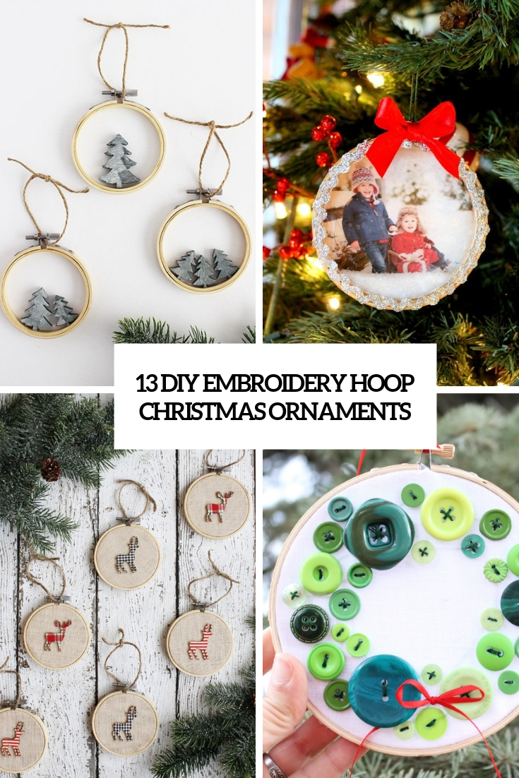 13 DIY Embroidery Hoop Christmas Ornaments