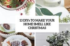 13 diys to make your home smell like christmas cover