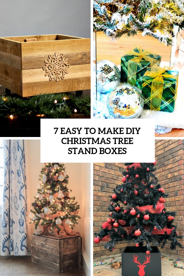 7 easy to make diy christmas tree stand boxes cover