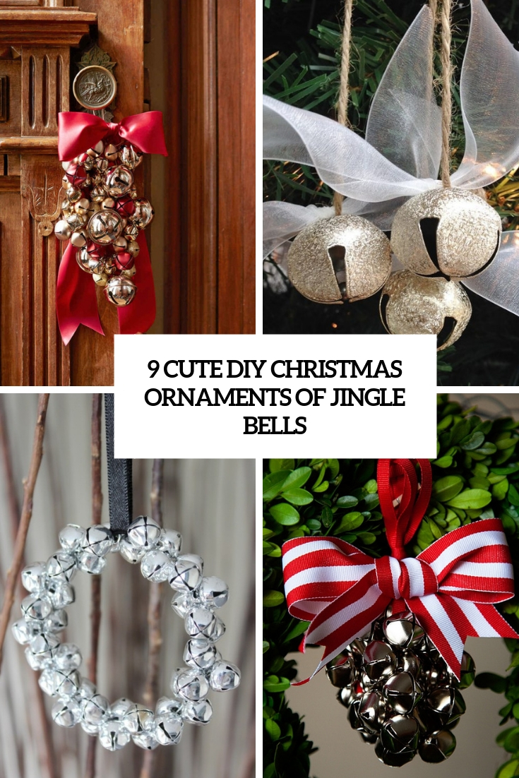 9 cute diy christmas ornaments of jingle bells cover