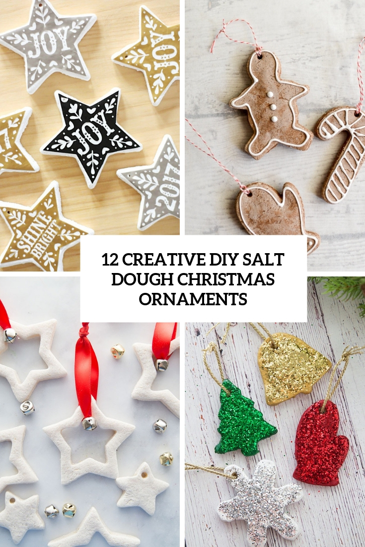 12 Creative DIY Salt Dough Christmas Ornaments