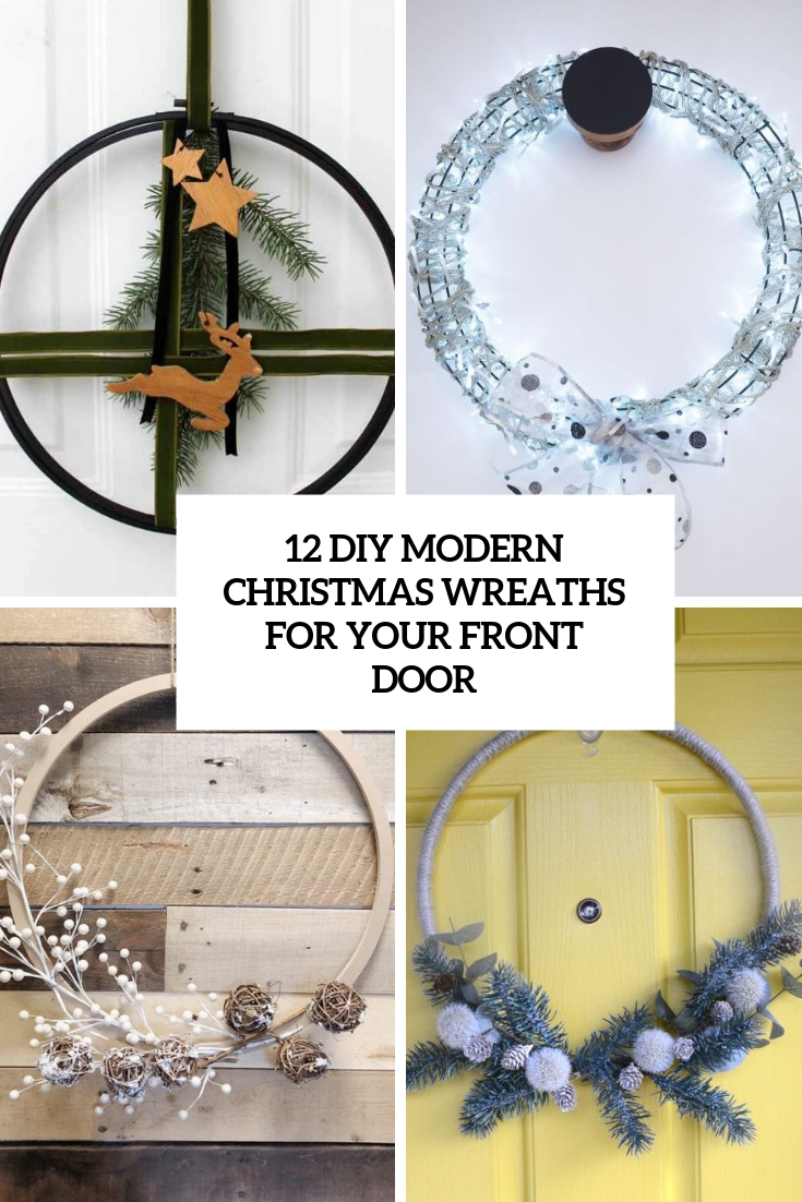 12 DIY Modern Christmas Wreaths For Your Front Door