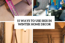 15 ways to use skis in winter home decor cover