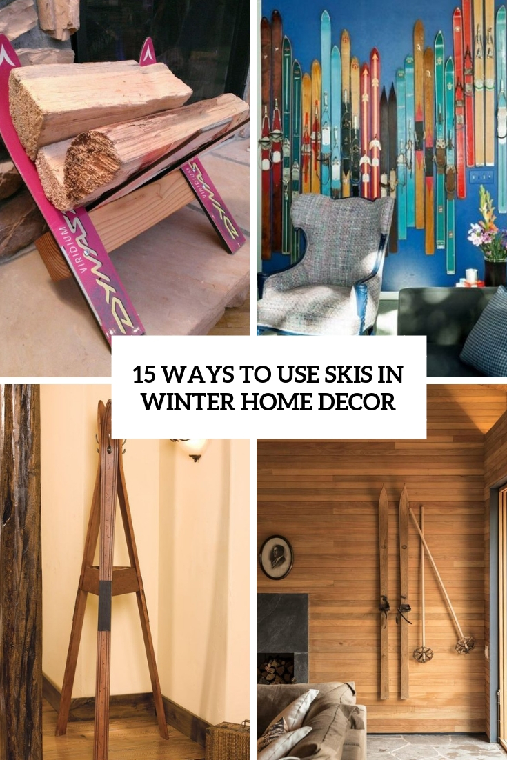 ways to use skis in winter home decor cover