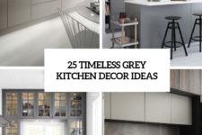 25 timeless grey kitchen decor ideas cover