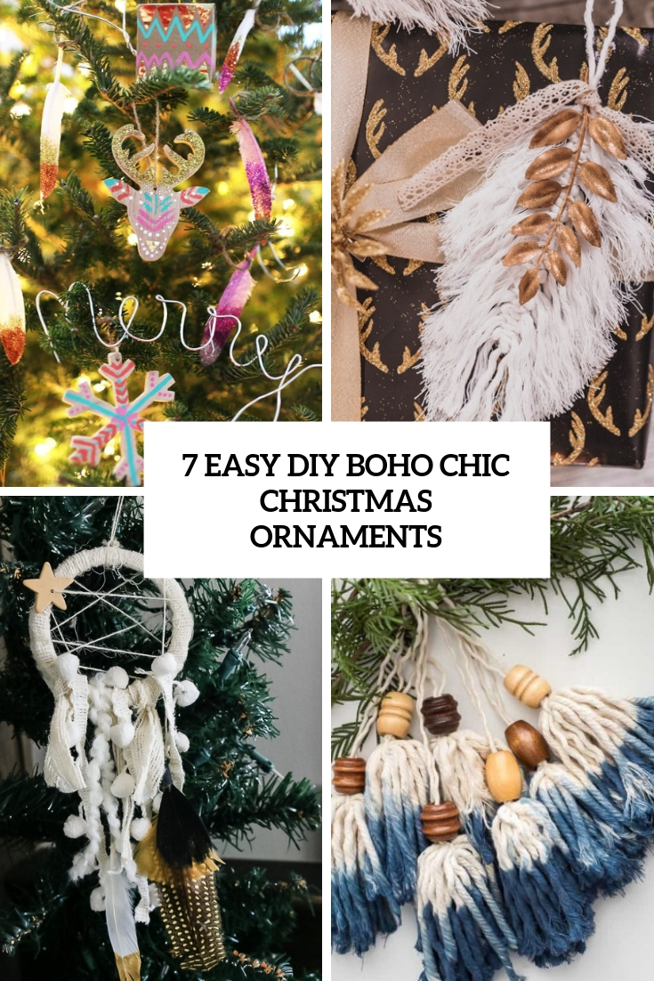 7 Easy Diy Boho Chic Christmas Ornaments Shelterness