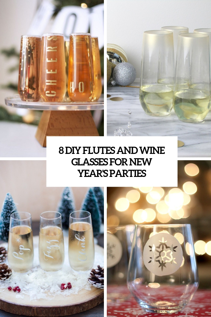 8 diy flutes and wine glasses for new year's parties cover