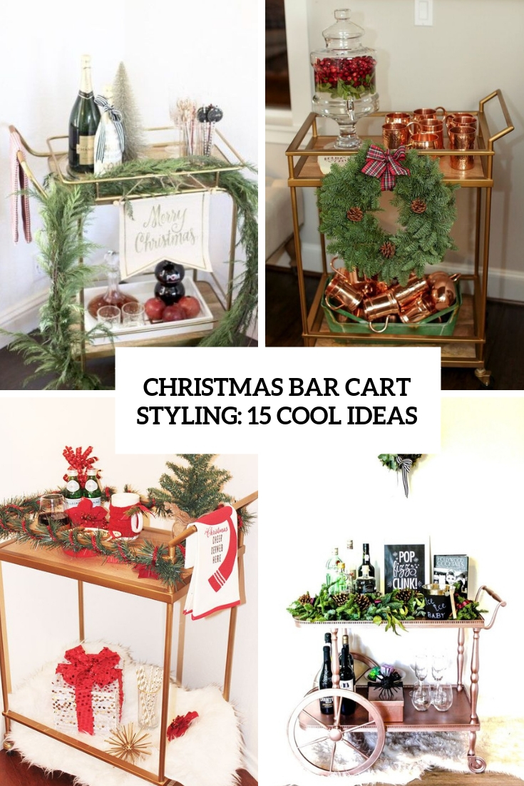 christmas bar cart styling 15 cool ideas cover