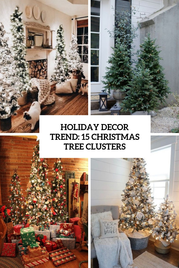 holiday decor trend 15 christmas tree clusters cover