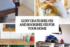 12 diy crate shelves and bookshelves for your home cover