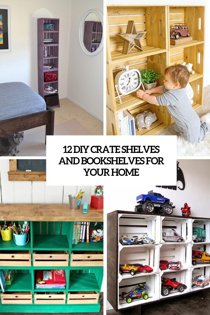 12 DIY Crate Shelves And Bookshelves For Your Home