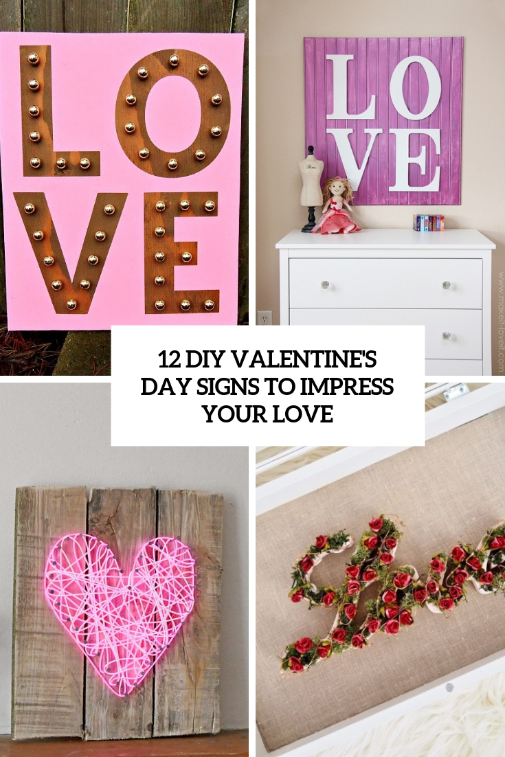 12 DIY Valentine's Day Signs To Impress Your Love