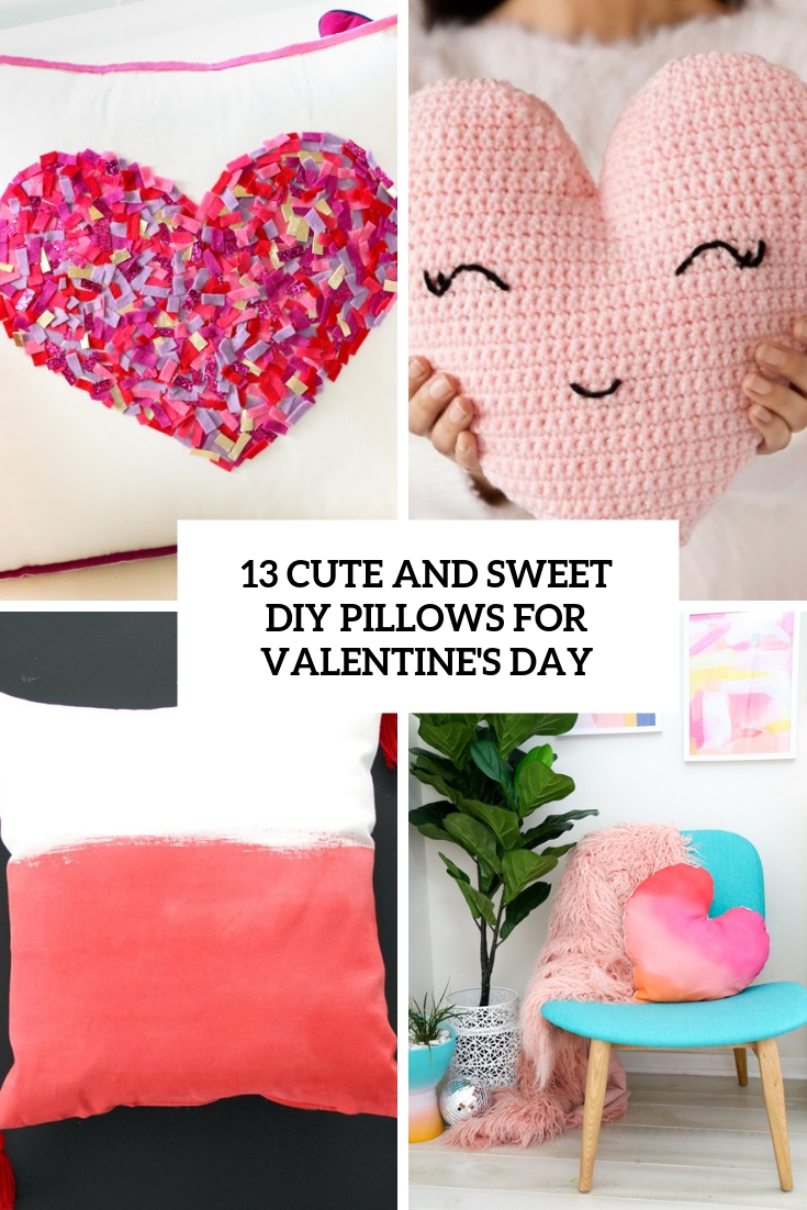 cute and sweet diy pillows for valentines day cover