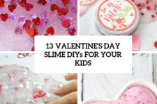 13 valentine's day slime diys for your kids cover