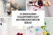 15 indulging valentine's day bathroom decor ideas cover