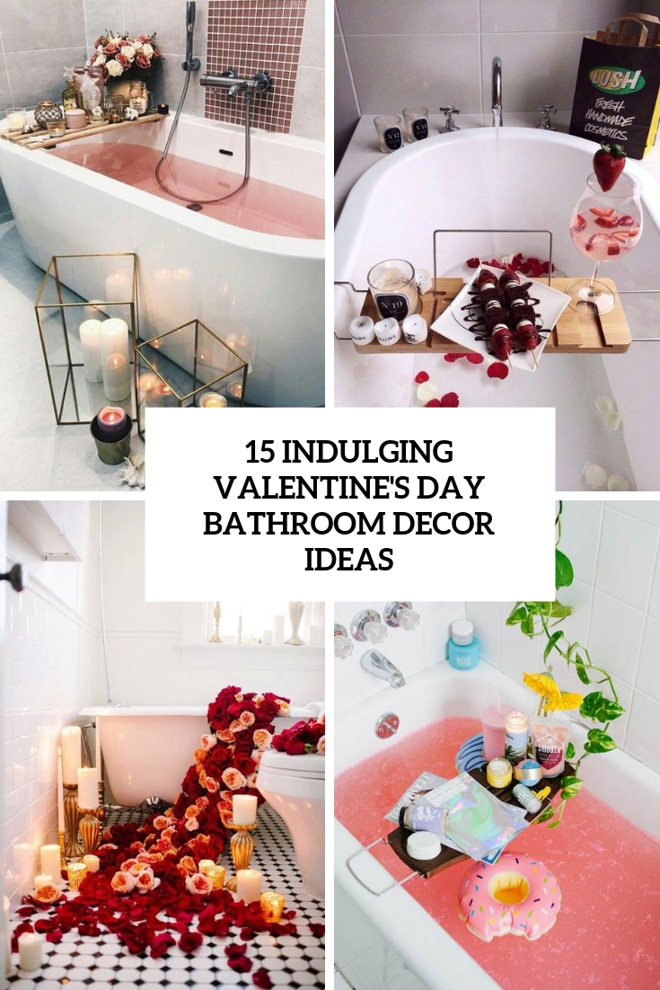 15 Indulging Valentine's Day Bathroom Decor Ideas