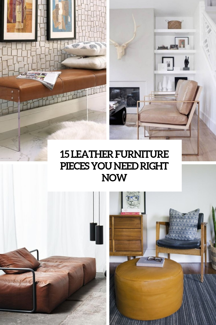 15 Leather Furniture Pieces You Need Right Now