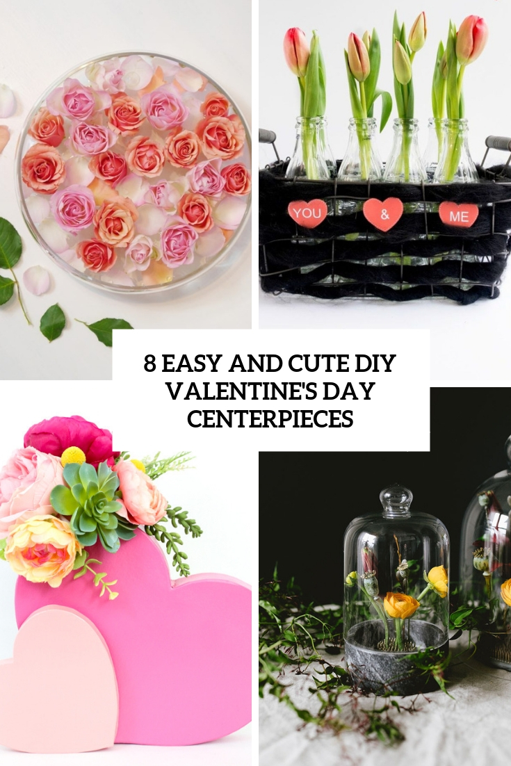8 easy and cute diy valentine's day centerpieces cover