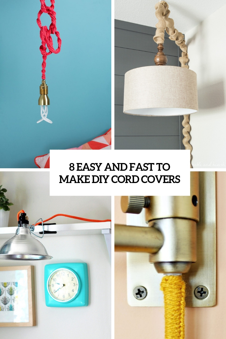 8 Easy And Fast To Make DIY Cord Covers
