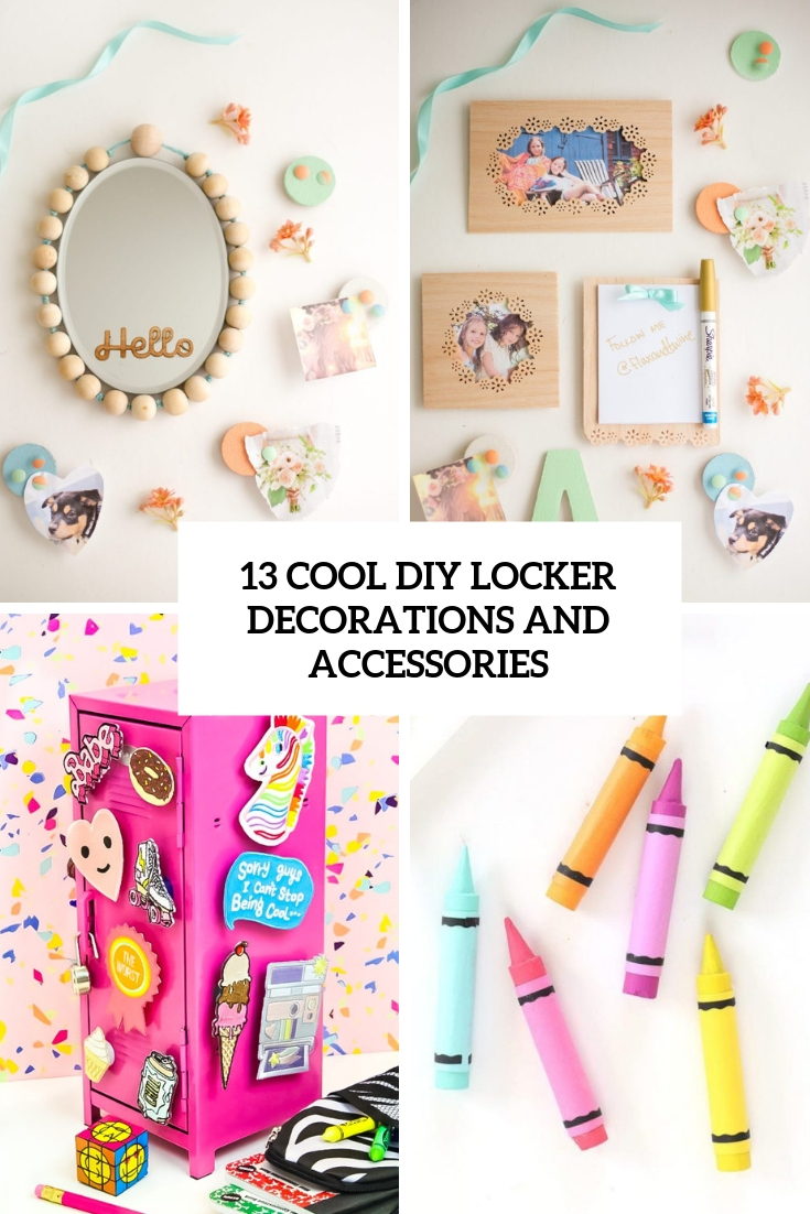13 Cool DIY Locker Decorations And Accessories