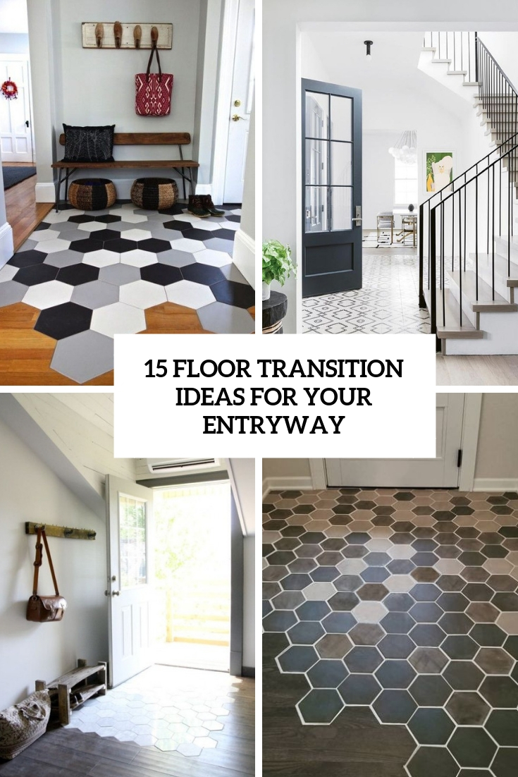 15 Floor Transition Ideas For Your Entryway