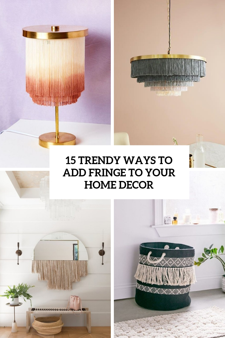 15 Trendy Ways To Add Fringe To Your Home Decor