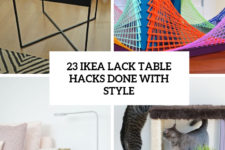 23 ikea lack table hacks done with style cover