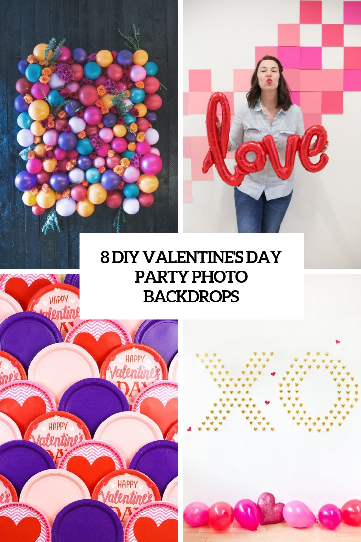 8 DIY Valentine's Day Party Photo Backdrops