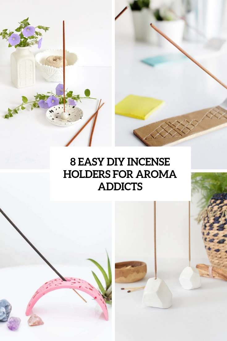 8 Easy DIY Incense Holders For Aroma Addicts