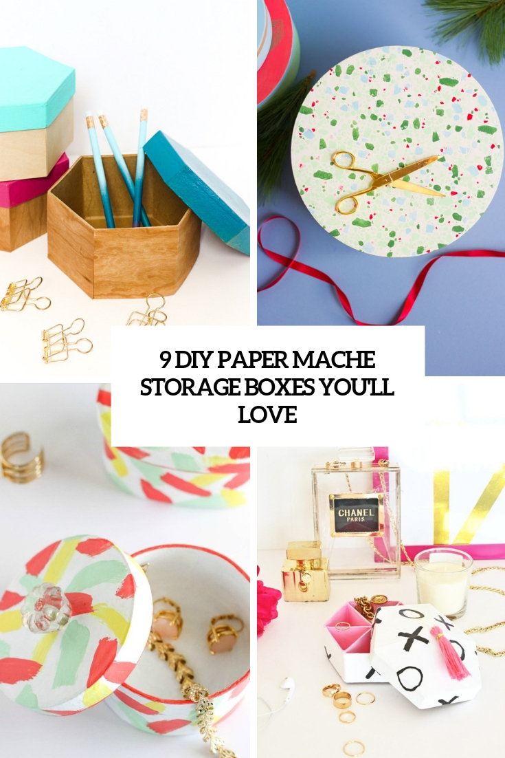 9 DIY Paper Mache Storage Boxes You'll Love