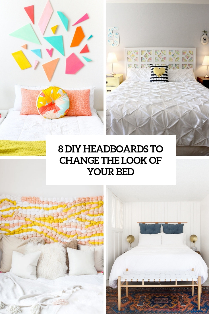 8 diy headboards to change the look of your bed cover