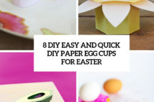 8 easy and quick diy paper egg cups for easter cover